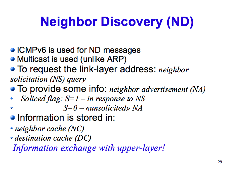 Discovery >> Neighbor Discovery (ND) (IPv6: What, Why, How - Slide 29)